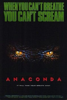 "ANACONDA, Poster: A ""National Geographic"" film crew is taken hostage by an insane hunter, who takes them along on his quest to capture the world's largest-and deadliest-snake. 90s Movies, Scary Movies, Horror Movies, Good Movies, Cult Movies, Anaconda Movie, Giant Anaconda, Anaconda Snake, Posters"