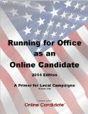Running for Office as an Online Candidate - 2014 Edition Reviews - http://us2016elections.com/running-for-office-as-an-online-candidate-2014-edition-reviews/