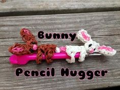 Rainbow Loom- Bunny Pencil Hugger- Pencil Hugger Series