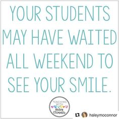 This is so true. Thanks for the reminder, @haleymoconnor #Repost  No one likes a Monday! But I always tried to remember that some of my students have been waiting for Monday morning since they left school on Friday! How do you make the most of your Mon