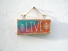 Mini Hand Painted Driftwood 'Live' Sign Boho Sign by GeoJoyful