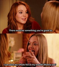 223 best Mean Girls images on Pinterest   Hilarious quotes  Humorous     Mean Girls  dear oh dear Karen