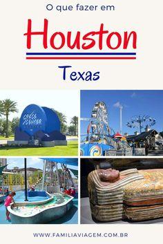 Nosso roteiro de 3 dias em Houston, no Texas: quais as principais atrações, onde ficar e relato da nossa viagem em família