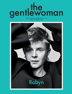 The Gentlewoman   Founder & Editor in Chief: Penny Martin   Creative Director: Jop van Bennekom   Art Director: Victoria Ditting
