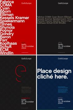 +  Grafic Europe Identity  Identity and collateral for a Pan-European design conference created by US publishers Rockport. Among the 20 speakers were Ian Anderson, Peter Saville, Rick Poyner, Erik Kessels and Jonathan Barnbrook.