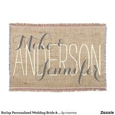 Burlap Personalized Wedding Bride & Groom's Names Throw Blanket Bride Groom, Wedding Bride, Wedding Gifts, Popular Last Names, Stay Warm, Warm And Cozy, Photo Memories, Anniversary Ideas, Throw Blankets