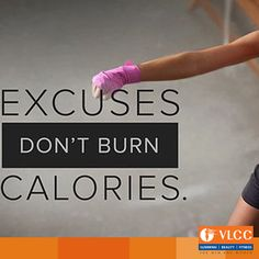 Excuses don't help you lose weight!