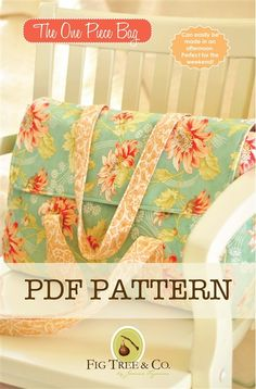 Fig Tree's Fabulous One Piece Bag – PDF Pattern | PatternPile.com - Hundreds of Patterns for Making Handbags, Totes, Purses, Backpacks, Clutches, and more.