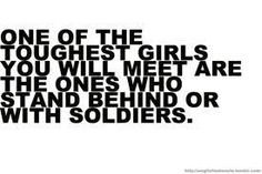 One of the toughest girls you meet are the ones who stand behind or with soldiers, quote, quote about military service, military spouse