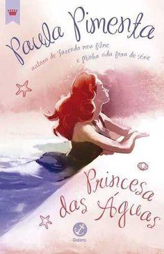 Livro Princesa Das Aguas – Pimenta, Paula – ISBN: 8501075728