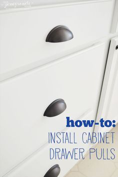 How-to: Install Cabinet Drawer Pulls
