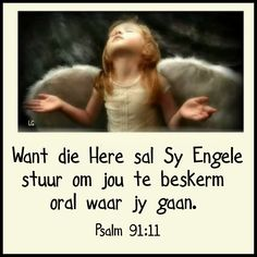 Psalm 91 11, Psalms, Goeie More, Afrikaans, God, Angels, Movie Posters, Night, Dios