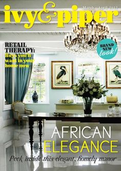 Ivy & Piper magazine march-april/2012 #interior #design #decor #homewares #free
