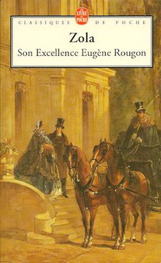 Son excellence Eugène Rougon, Emile Zola.