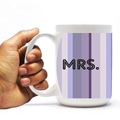 "Wedding Themed 15oz Coffee Mug - ""Mrs."" - Purple Stripes Design VictoryStore http://www.amazon.com/dp/B00TU4EQ34/ref=cm_sw_r_pi_dp_1kGWvb159K5BW"