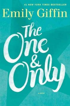 The one & only : a novel by Emily Giffin.  Click the cover image to check out or request the literary fiction kindle.