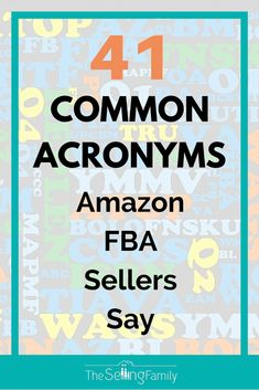 Common Acronyms Used By Amazon FBA Sellers