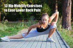 I did 10 of each yesterday and my lower back and hips moved so wonderfully smoother and comfortable! 13 Hip Mobility Exercises to Ease Lower Back Pain--feel better fast! Sport Fitness, Fitness Diet, Fitness Motivation, Health Fitness, Health Diet, Plank Fitness, Health Care, Hip Mobility Exercises, Back Exercises