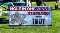 TROT (Thoroughbred Retirement of Tampa) sponsored 1,000,000 dollar Hole in One Contest at Golfest 2013.