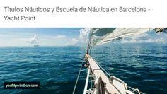 http://yachtpointbcn.com/ | Yacht Point - En la Escuela Náutica Yacht Point te ofrecemos una gama muy variada de cursos: PER, Patrón de Yate, Capitán de Yate, Yachtmaster Offshore, Ocean YM, STCW95.