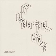 Flume & Chet faker - Lockjaw