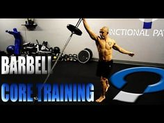 A barbell core workout routine for the advanced fitness enthusiast.  These core training exercises are highly beneficial for developing rotational strength.        https://www.facebook.com/pages/Functional-Patterns/127542133986059 ...