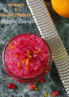 This orange and pomegranate sugar scrub recipe is just one of the many ways that @samsclub can help you have a stress free holiday season! If you love DIY natural beauty products for better health this one is incredibly easy to make! #SimplyHealthy #ad DIY Beauty Tips, DIY Beauty Products #DIY