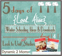 {Look Alive: Winter #Homeschooling Ideas &  Download, Day 4: Look to Free Unit Studies} Free Unit Studies  #unitstudies Curriculum Planner, Homeschool Curriculum, Christmas Activities, Classroom Activities, Teacher Notes, Study Ideas, Unit Studies, Kids Zone, Home Schooling