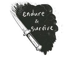 endure and survive - The Last of Us Conor Leslie, Hakuryuu Ren, Karin Uzumaki, Spirit Fanfic, Jace Lightwood, Melinda May, Edge Of The Universe, Auryn, Tattoo Ideas