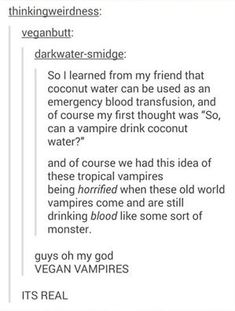 """Okay, coconut water can't quite be used as """"stand in"""" blood, but it can be used to replenish electrolytes. It can be used intravenously to help with dehydration, etc."""