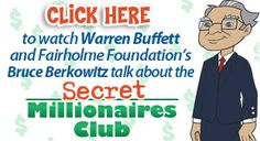Secret Millionaires Club with Warren Buffett.