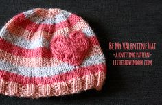Be My Valentine Hat Knitting Pattern   littleredwindow.com   A cute, quick and easy knitting pattern perfect for Valentine's Day!