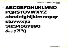 Standard Extrabold Extended, part of the collection of typefaces sold as a family under the name Akzidenz Grotesk.