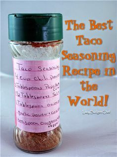 Lazy Budget Chef: The Best Homemade Taco Seasoning in the World!