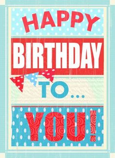 Jane Heyes - Vintage style Happy Birthday to you . Birthday Wishes For Kids, Happy Birthday Celebration, Happy Birthday Vintage, Birthday Pins, Birthday Blessings, Happy Belated Birthday, Happy Birthday Pictures, Birthday Wishes Cards, Happy Birthday Messages