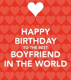 Birthday Wishes For Boyfriend Best Happy Quotes