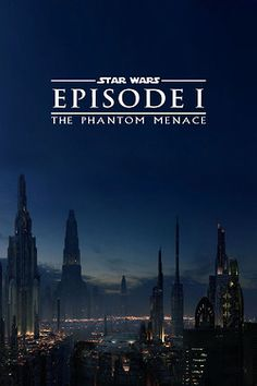 The poster of the Star Wars movie: Episode I, the Phantom Menace.