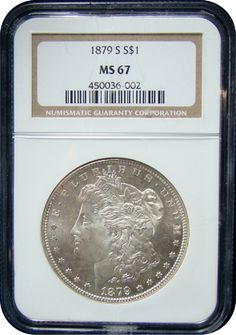 Morgan Silver Dollars NGC/PCGS MS-67