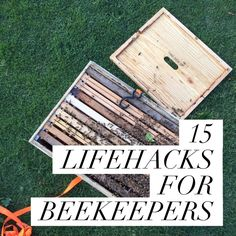 15 LIFEHACKS FOR BEEKEEPERS :http://beekeepinglikeagirl.com/15-lifehacks-for-beekeepers/