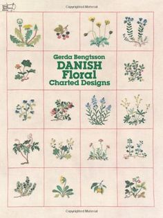 Danish Floral Charted Designs (Dover Embroidery, Needlepoint):Amazon.co.jp:洋書