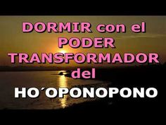 DORMIR PROFUNDAMENTE con el PODER TRANSFORMADOR del HO OPONOPONO - YouTube Louise Hay, Feng Shui, Videos, Youtube, Calming Music, Love, Spirituality, Buddhist Quotes, Youtubers