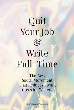 Quit your job and write full-time: The social movement that reduces living costs for writers
