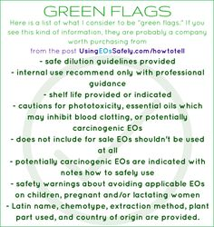 """Here is a list of what I consider to be """"green flags."""" If you see this kind of information, they are probably a company worth purchasing from http://www.usingeossafely.com/howtotell"""