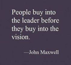 People buy into the leader before they buy into the vision life quotes quotes life lessons motivational quotes leadership Life Quotes Love, Work Quotes, New Quotes, Change Quotes, Motivational Quotes, Inspirational Quotes, Media Quotes, Wisdom Quotes, Leadership Coaching