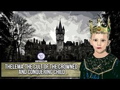Thelema- The CULT of the Crowned  and Conquering Child w/ William Schnoe...