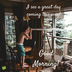 Good morning pic with boy looking through a telescope. Morning Wishes For Her, Good Morning Friends Images, Good Morning My Friend, Good Morning Image Quotes, Good Morning Cards, Good Morning Inspirational Quotes, Good Morning Good Night, Morning Pictures, Morning Pics