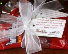 """Twiz the Night Before Christmas gift Add some of the chocolate kisses to this gift so the tag can say """"Twiz the night before Kissmas""""."""