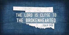 Praying... psalms, the lord, psalm 3418, stay strong, oklahoma, thought, prayers, tornado, quot
