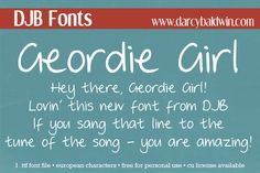DJB Fonts: Free Font - Geordie Girl. Contains European language characters and is free for personal use - CU Licensing available.