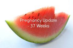 Weekly Pregnancy Symptoms & Update - 37 Weeks Pregnant - mamamim.com